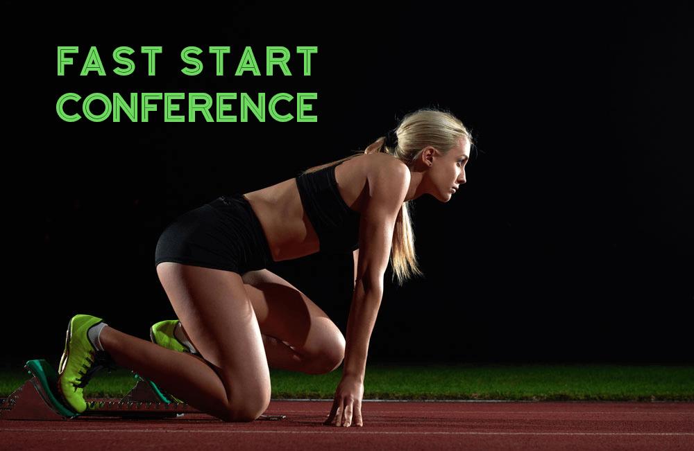 Fast Start Conference Offer