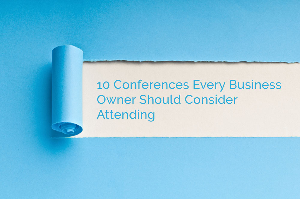 10 Conferences Every Business Owner Should Consider Attending
